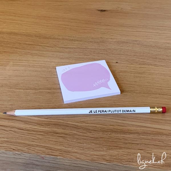 crayon je le ferai plutôt demain