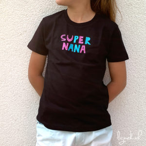 T-shirt super nana