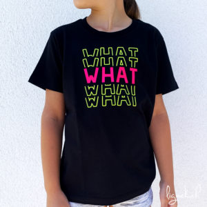 T-shirt what rose fluo